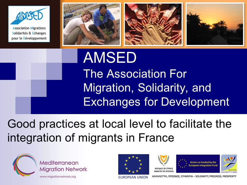History AMSED, located in Strasbourg, France, was started in 1998, and immediately began its work with development in Algeria.