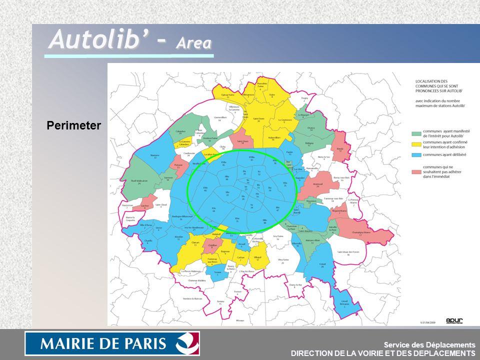 Service des Déplacements DIRECTION DE LA VOIRIE ET DES DEPLACEMENTS Autolib' – Area Perimeter