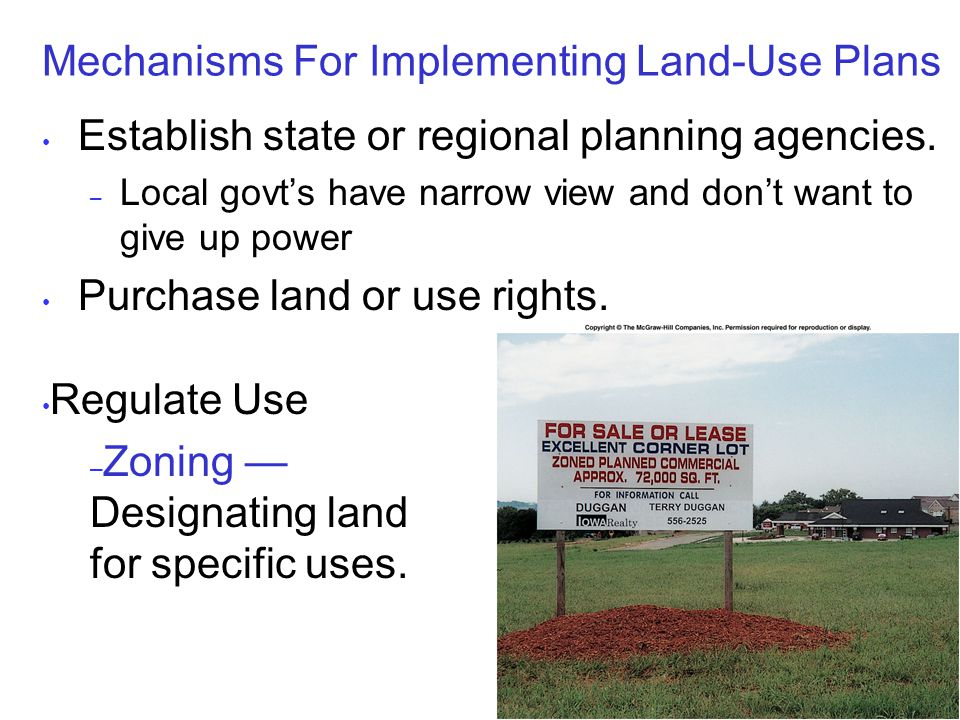 Mechanisms For Implementing Land-Use Plans Establish state or regional planning agencies.