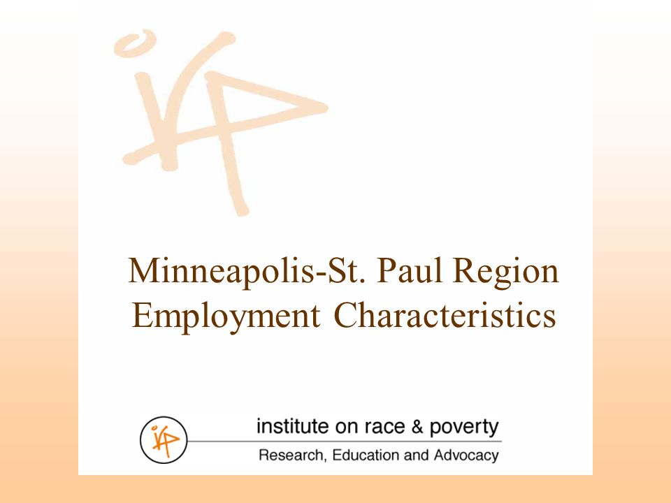 Minneapolis-St. Paul Region Employment Characteristics
