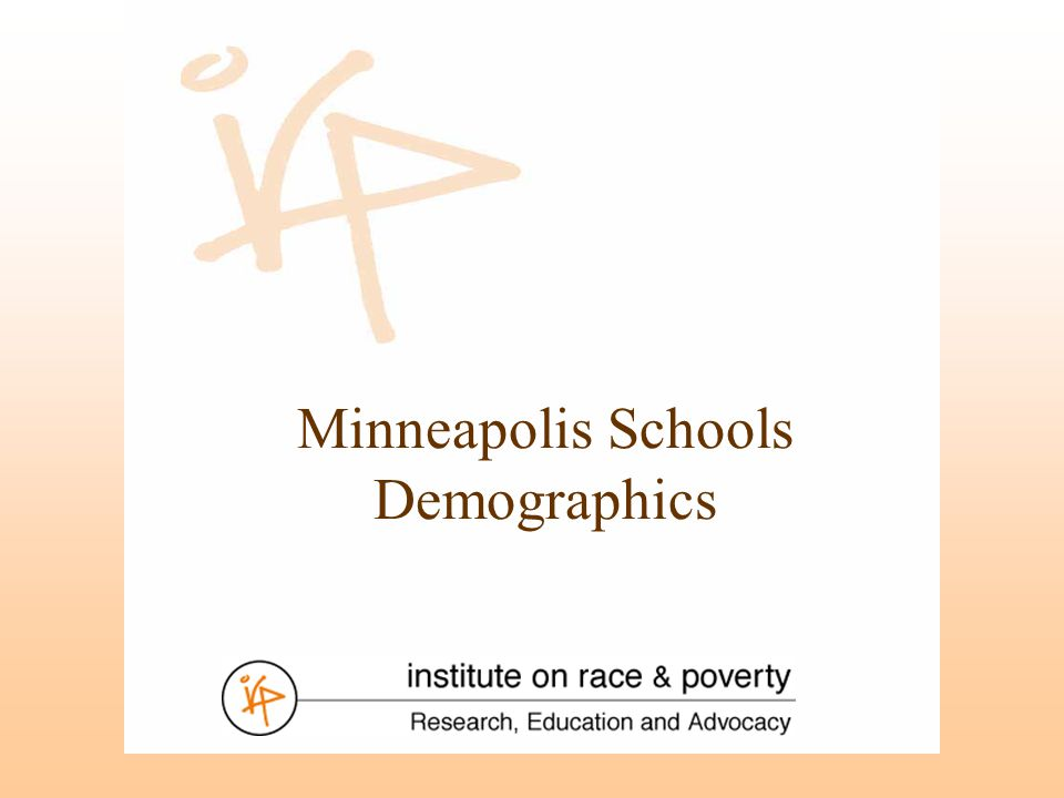 Minneapolis Schools Demographics