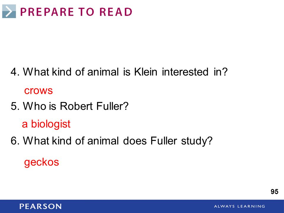 4. What kind of animal is Klein interested in. 5.