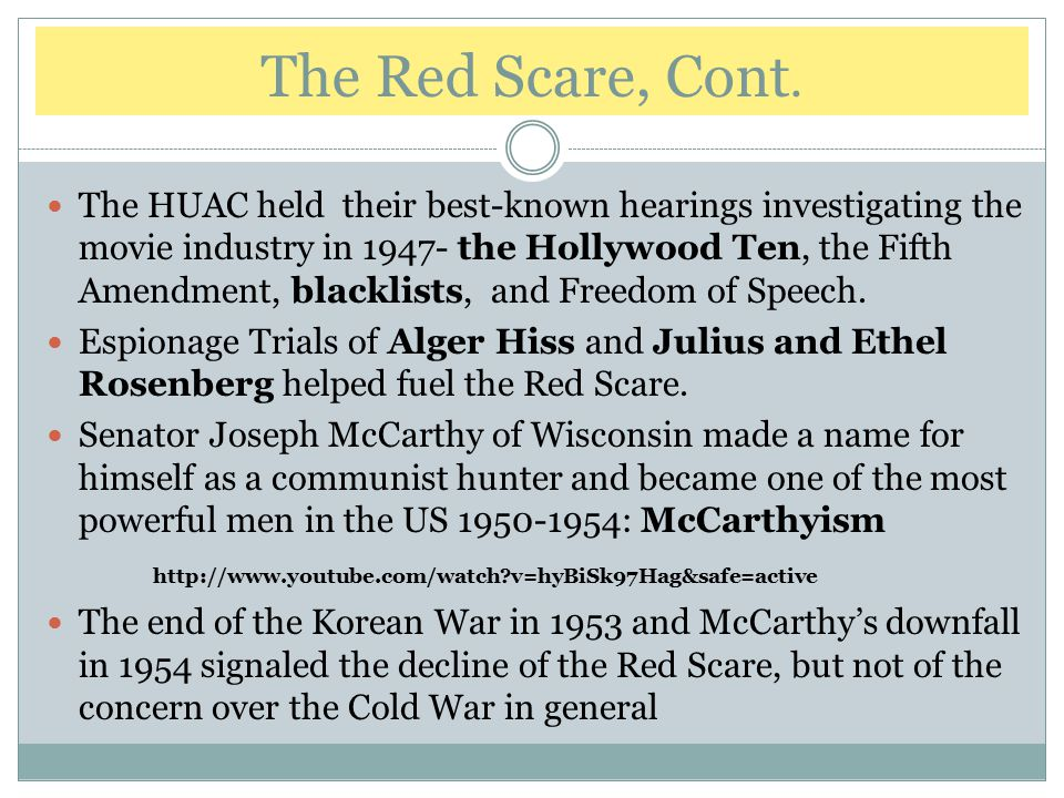 The HUAC held their best-known hearings investigating the movie industry in 1947- the Hollywood Ten, the Fifth Amendment, blacklists, and Freedom of S