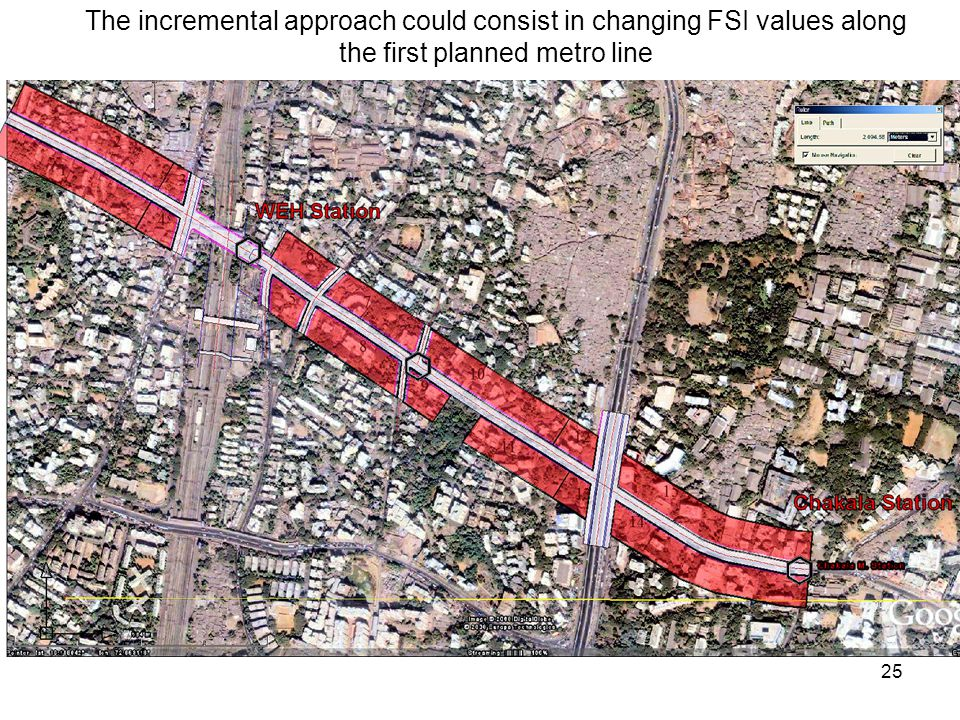 25 The incremental approach could consist in changing FSI values along the first planned metro line