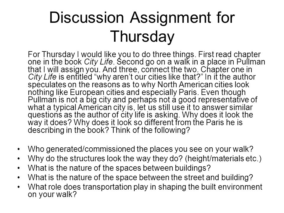 Discussion Assignment for Thursday For Thursday I would like you to do three things.