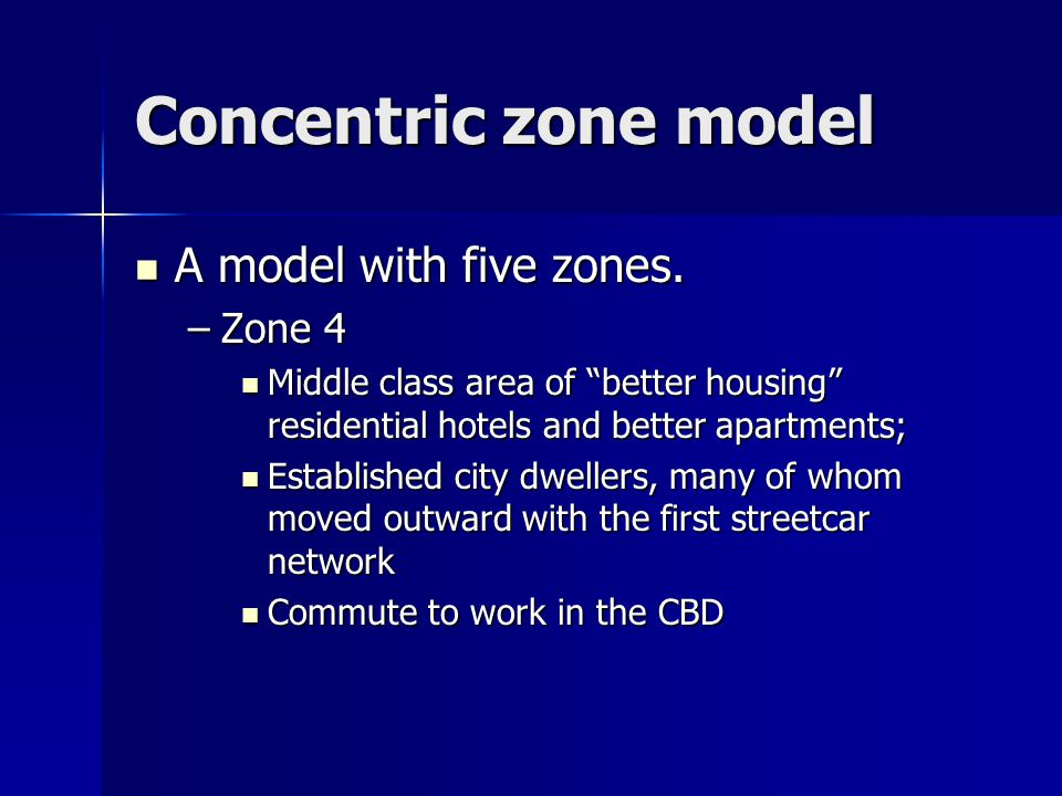 Concentric zone model A model with five zones. A model with five zones.