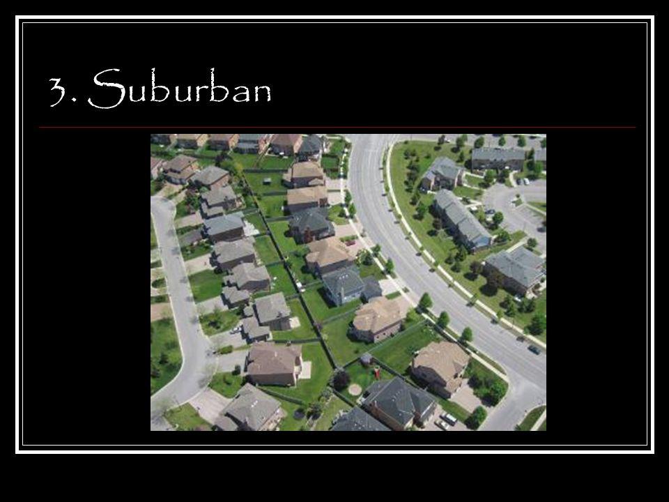 3. Suburban