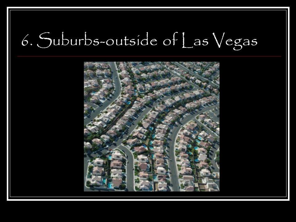 6. Suburbs-outside of Las Vegas