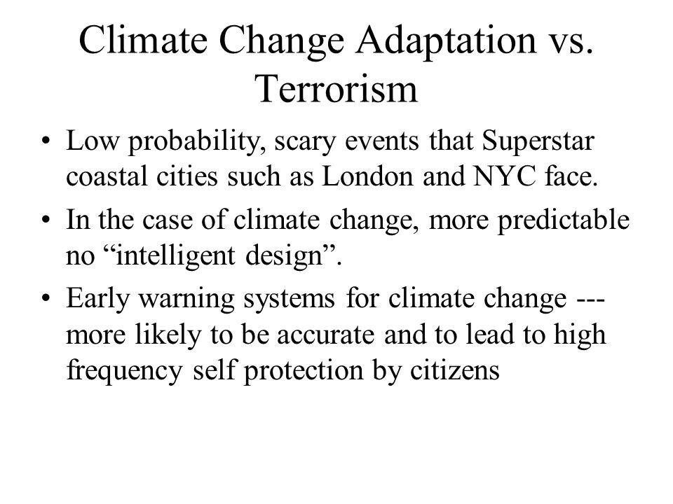 Climate Change Adaptation vs.