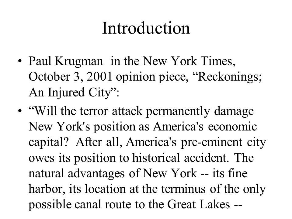 More Krugman were real enough during the city s rise.