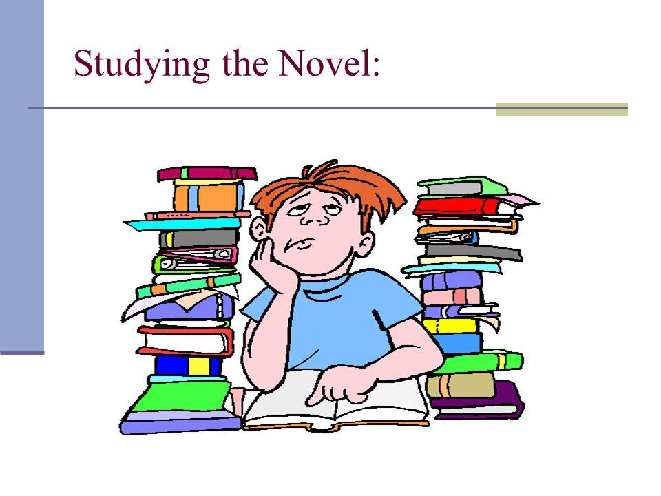 Studying the Novel: