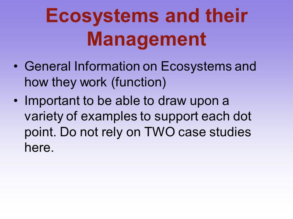 Ecosystem Case Studies Have TWO specific Case Studies.