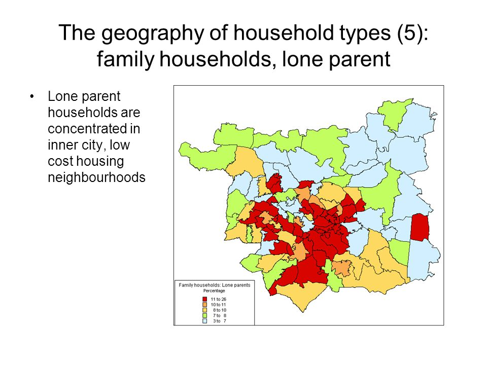 The geography of household types (5): family households, lone parent Lone parent households are concentrated in inner city, low cost housing neighbourhoods