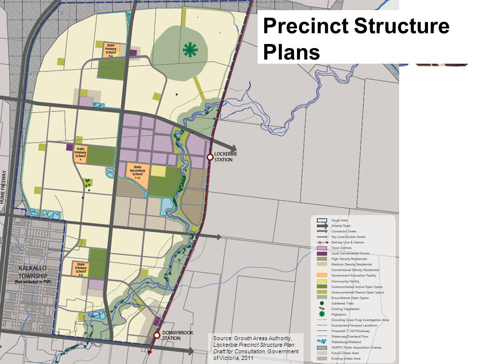 Precinct Structure Plans Source: Growth Areas Authority, Lockerbie Precinct Structure Plan: Draft for Consultation, Government of Victoria, 2011
