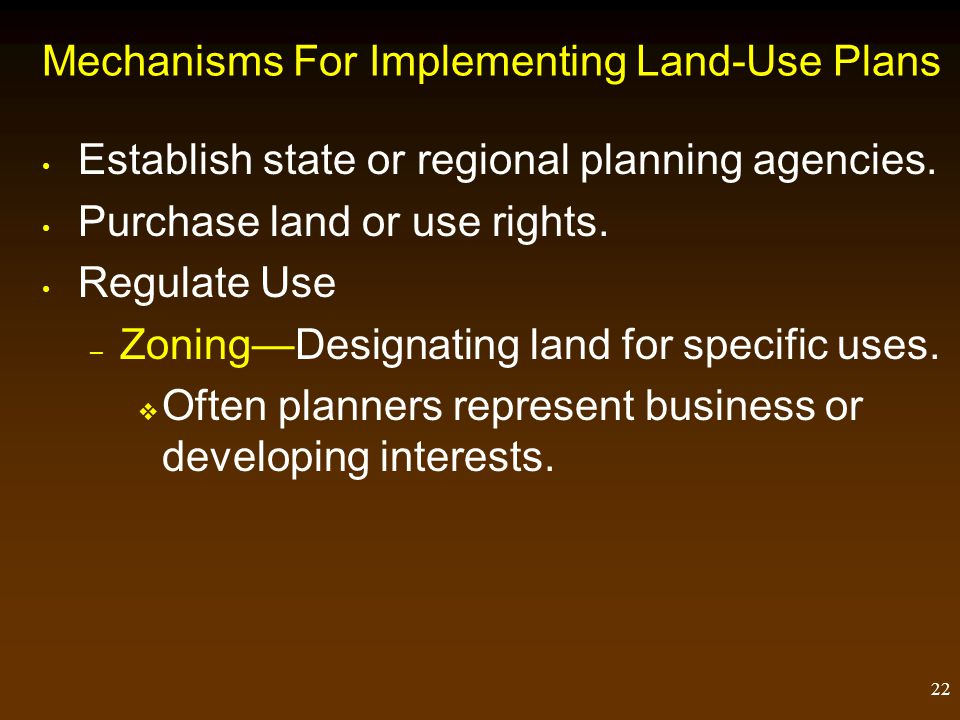 21 Land-Use Planning Principles Evaluate and record unique features.