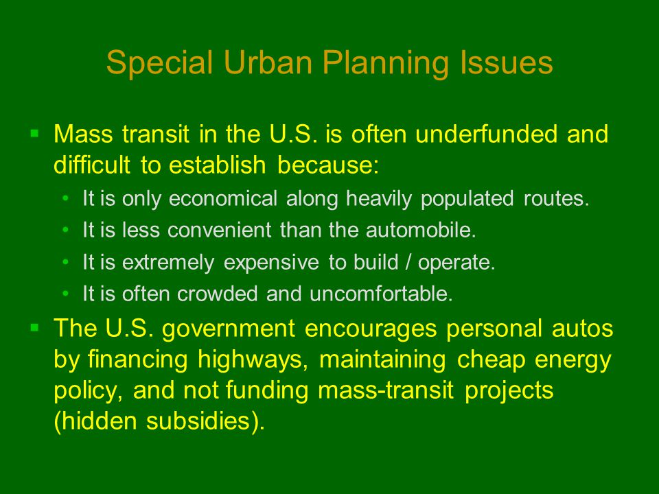 Special Urban Planning Issues  Mass transit in the U.S.