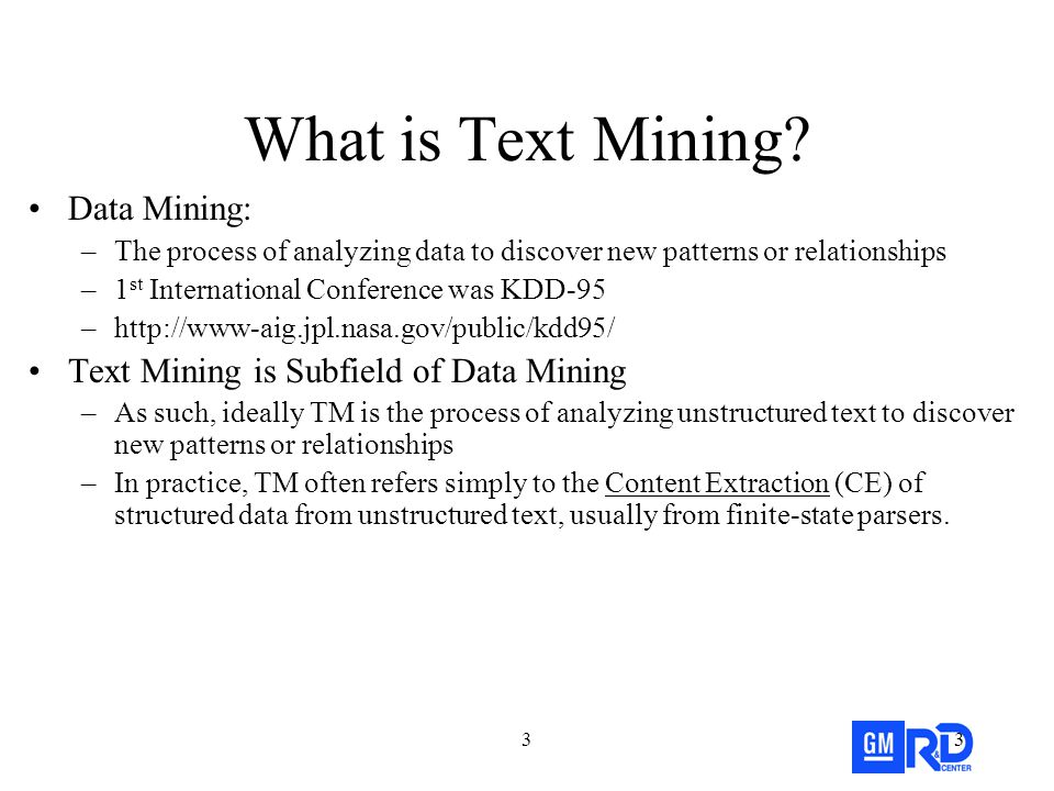 33 What is Text Mining.