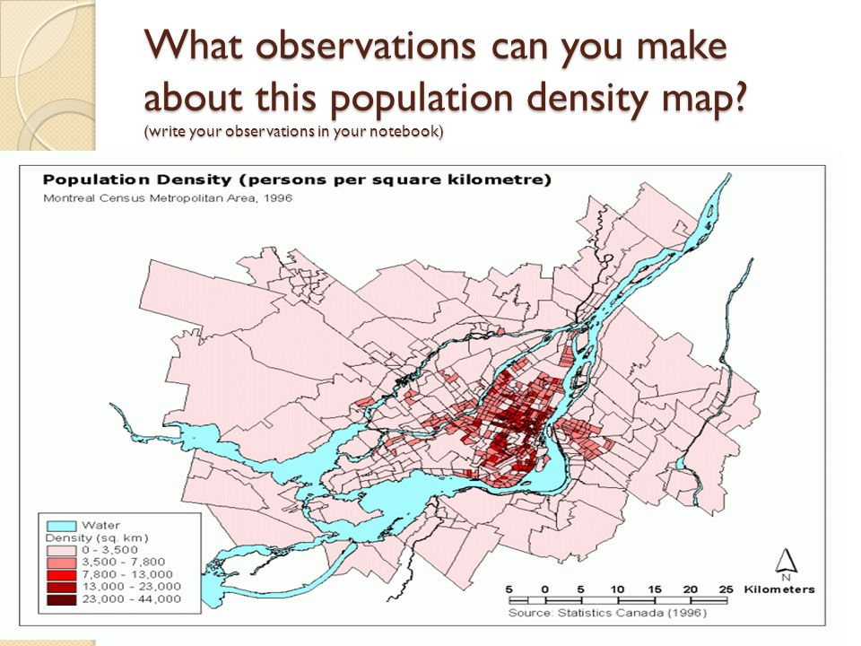 What observations can you make about this population density map? (write your observations in your notebook)