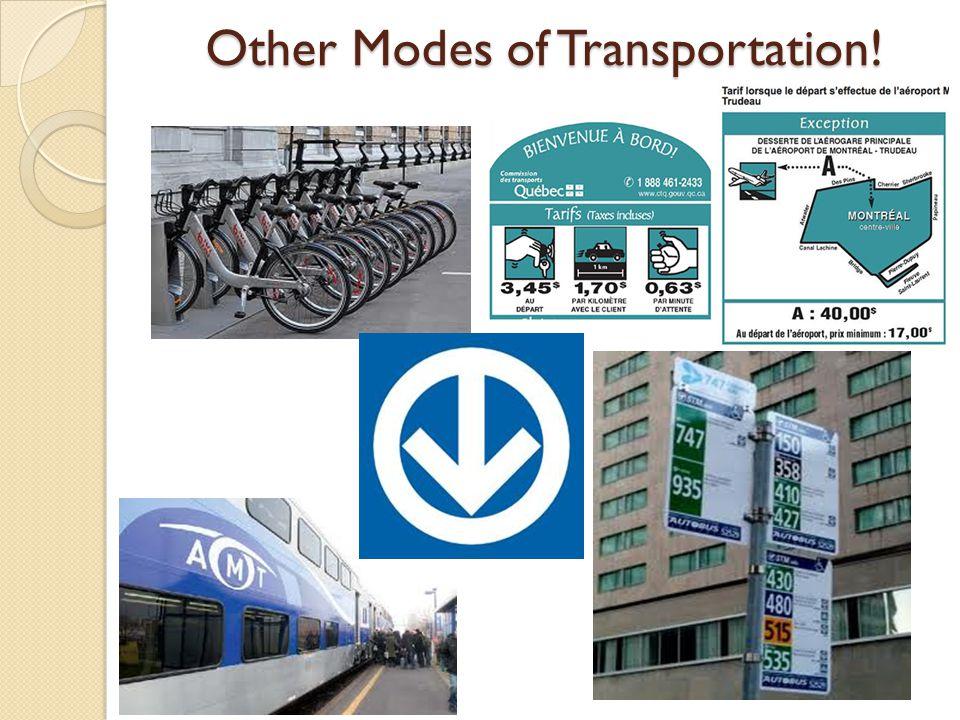 Other Modes of Transportation!