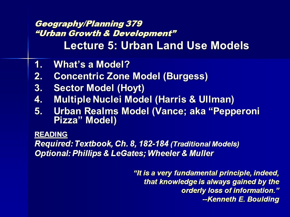 "Geography/Planning 379 ""Urban Growth & Development"" Lecture 5: Urban Land Use Models 1.What's a Model? 2.Concentric Zone Model (Burgess) 3.Sector Mode"