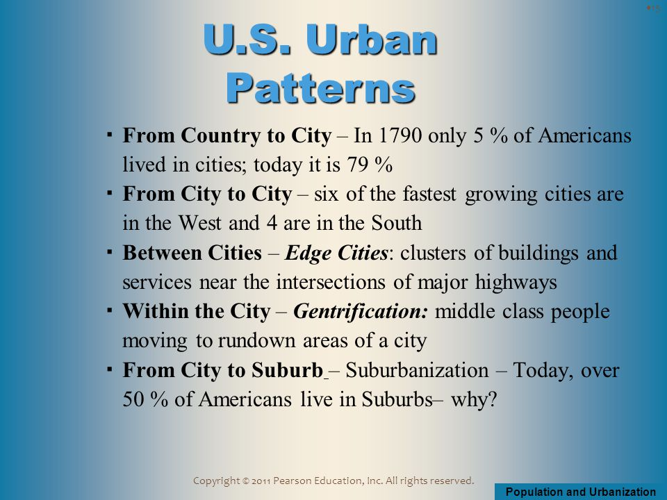 Population and Urbanization Copyright © 2011 Pearson Education, Inc.