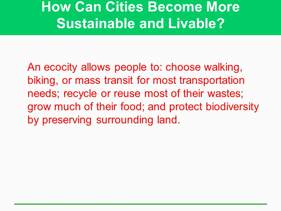 How Can Cities Become More Sustainable and Livable.