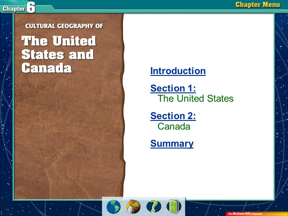 Chapter Menu Introduction Section 1: Section 1: The United States Section 2: Section 2: Canada Summary
