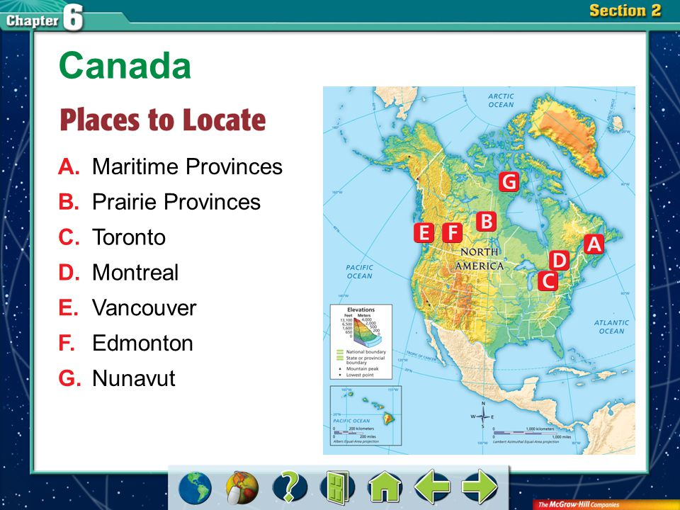 Section 2-GTR A.Maritime Provinces Canada B.Prairie Provinces C.Toronto D.Montreal E.Vancouver F.Edmonton G.Nunavut