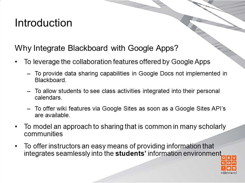 Main Features Links in Blackboard to Google Apps Documents and Calendar –A convenient browser 'bookmarklet' hooks a Google Doc/Calendar to a Blackboard course site.