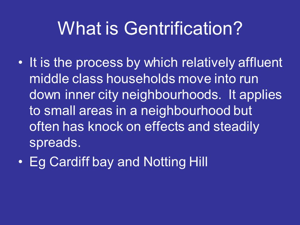 What is Gentrification.