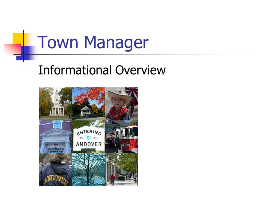 Town Manager Informational Overview