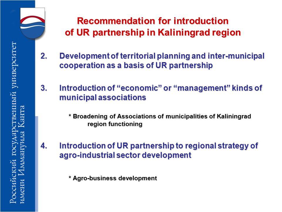 Recommendation for introduction of UR partnership in Kaliningrad region 5.