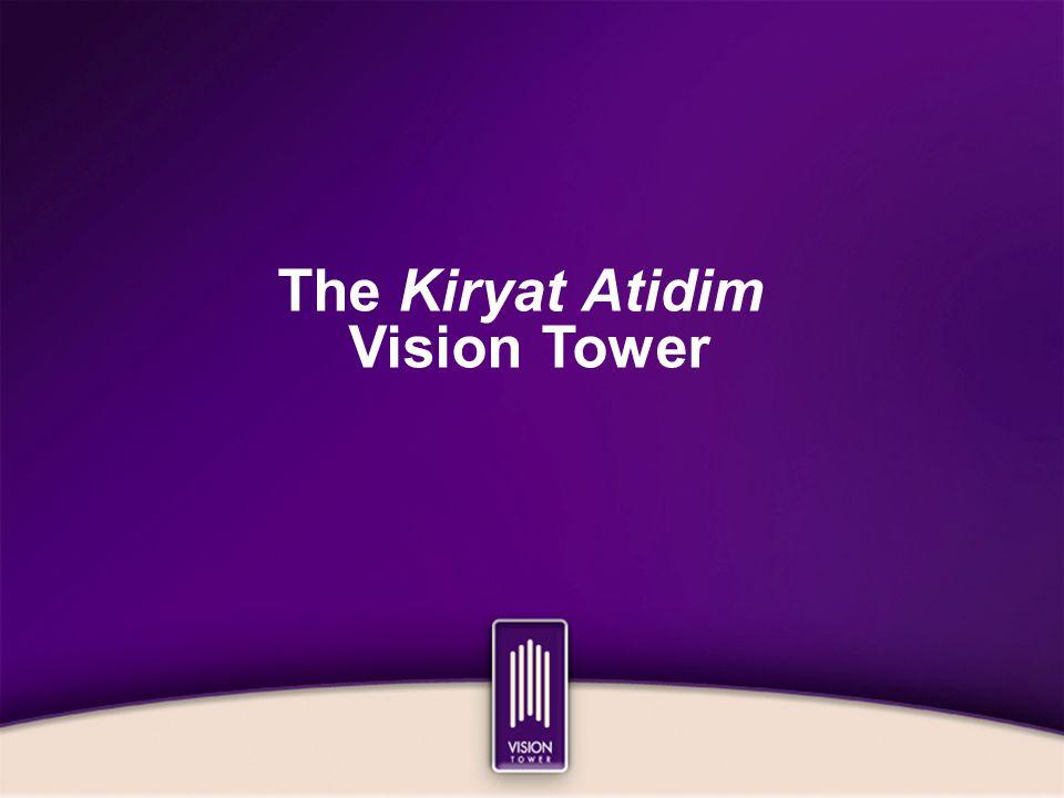 The Kiryat Atidim Vision Tower