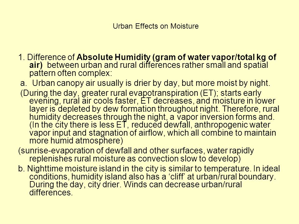 1. Difference of Absolute Humidity (gram of water vapor/total kg of air) between urban and rural differences rather small and spatial pattern often co