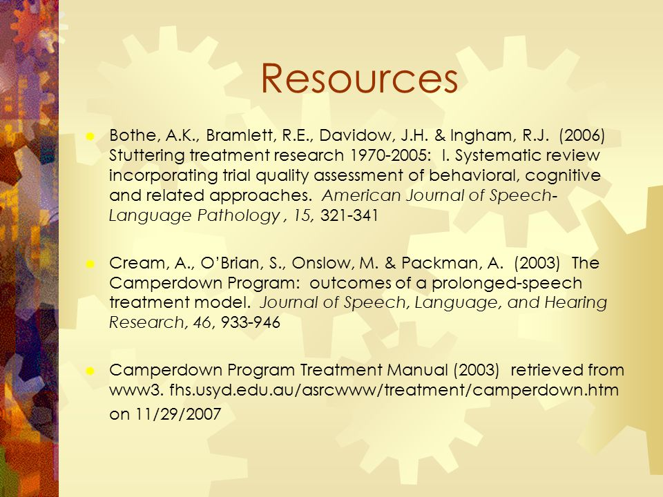 Resources  Bothe, A.K., Bramlett, R.E., Davidow, J.H.