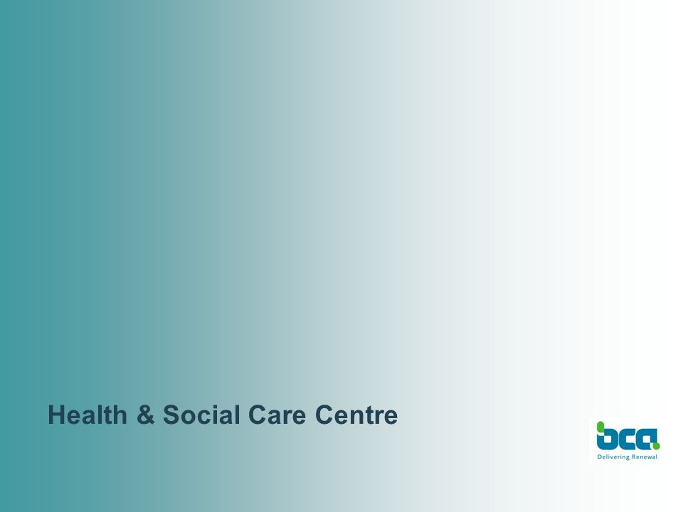 Health & Social Care Centre