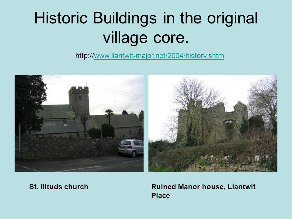 Historic Buildings in the original village core. St.