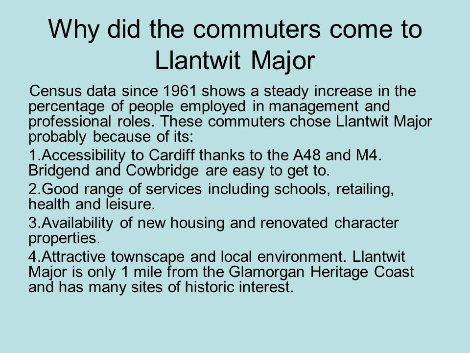Why did the commuters come to Llantwit Major Census data since 1961 shows a steady increase in the percentage of people employed in management and pro