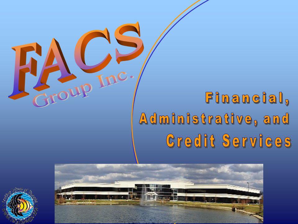 Executive Development Program Training Features:  On-the-Job Training  FACS Academy Classroom Training  FACS Academy Cross Training  Board Presentation
