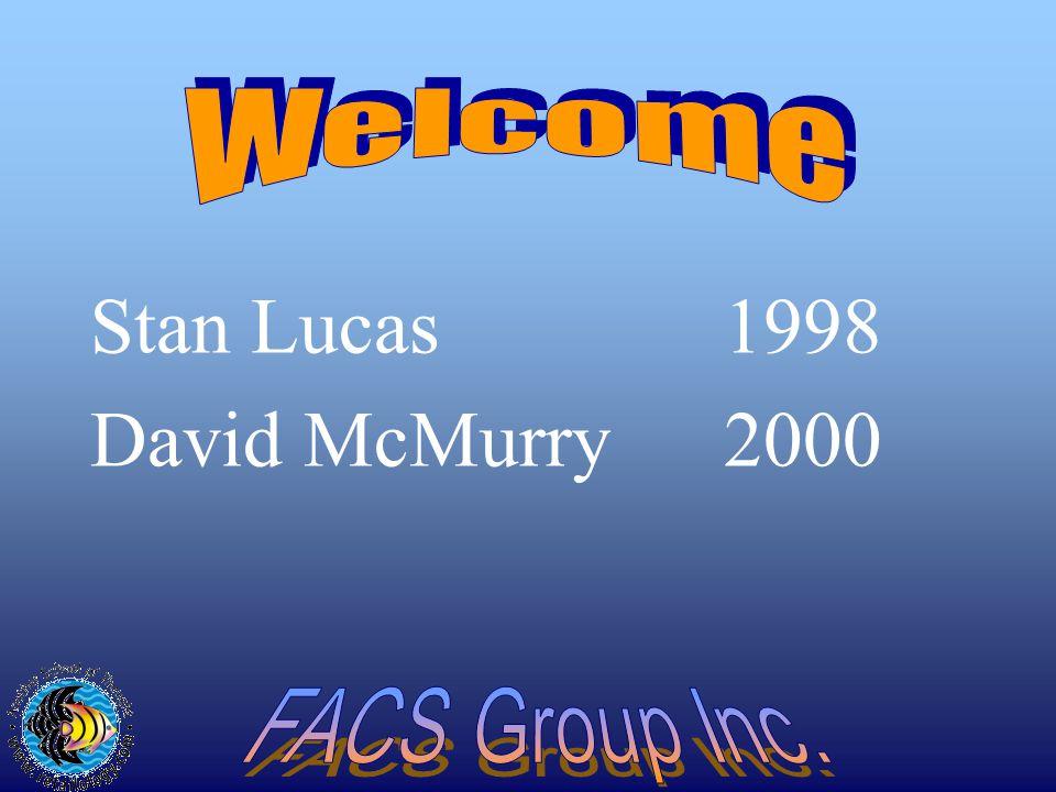 Stan Lucas1998 David McMurry2000