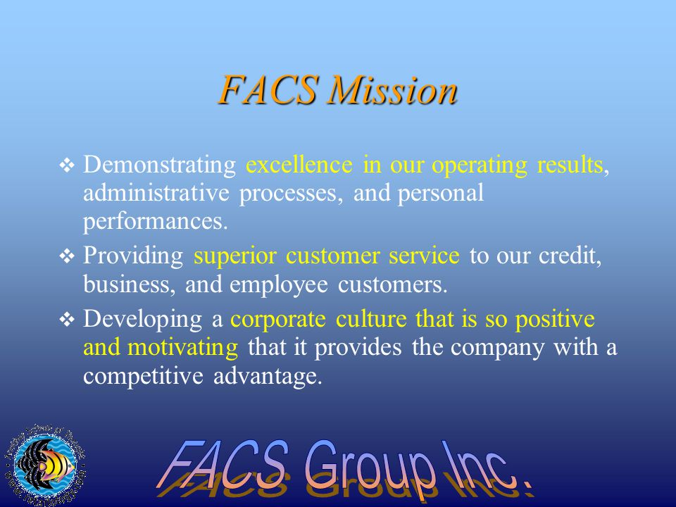 FACS FinancialAdministrative Credit Services 2001 FACS Functional Chart
