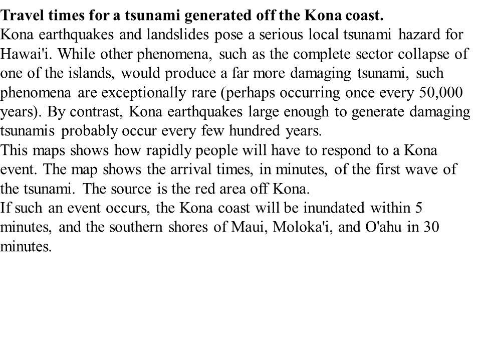Travel times for a tsunami generated off the Kona coast.