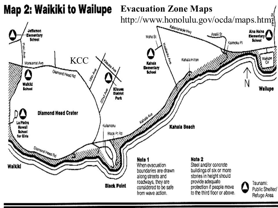 KCC Evacuation Zone Maps http://www.honolulu.gov/ocda/maps.htm