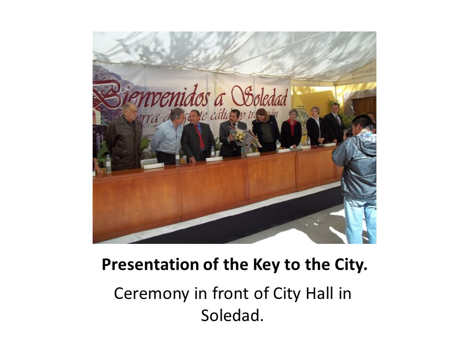Presentation of the Key to the City. Ceremony in front of City Hall in Soledad.