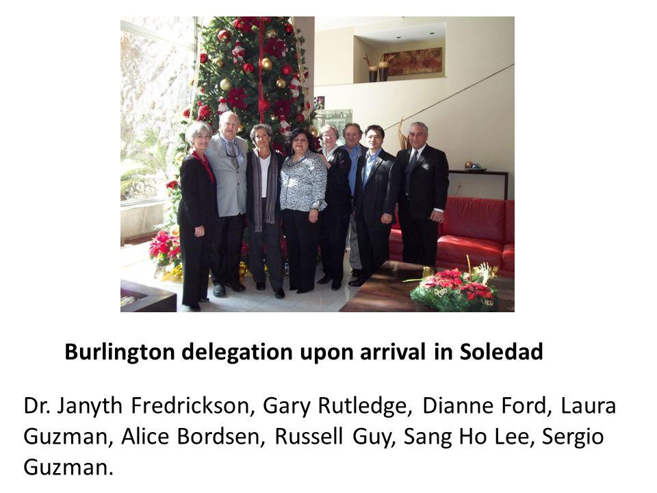 Burlington delegation upon arrival in Soledad Dr. Janyth Fredrickson, Gary Rutledge, Dianne Ford, Laura Guzman, Alice Bordsen, Russell Guy, Sang Ho Le
