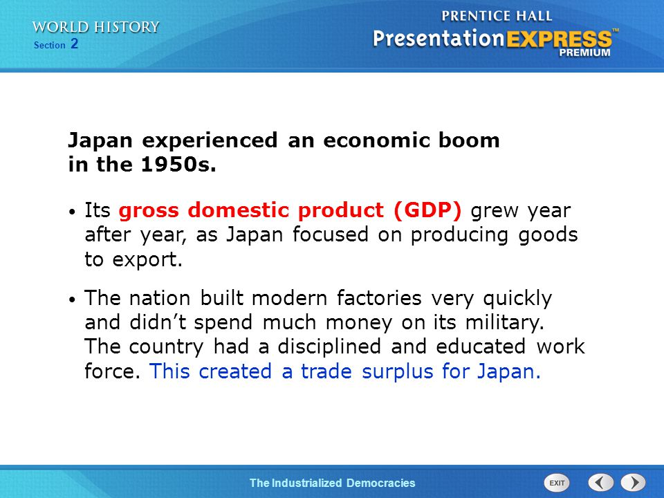 The Cold War BeginsThe Industrialized Democracies Section 2 Japan experienced an economic boom in the 1950s.