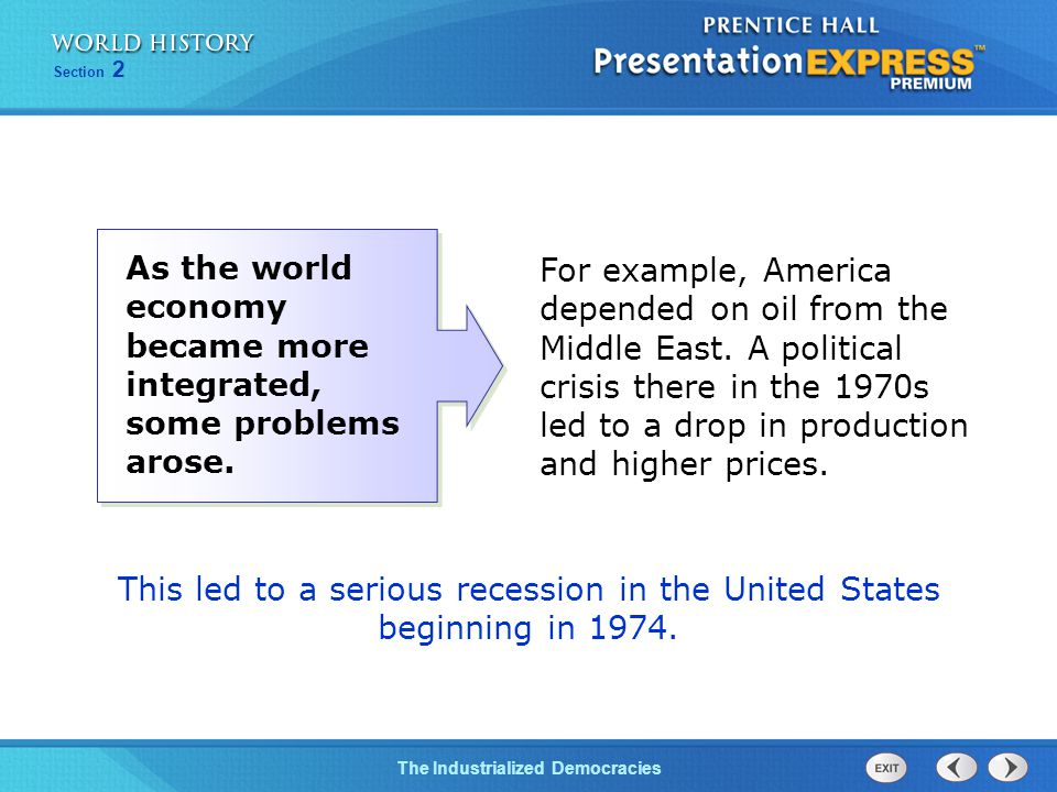 The Cold War BeginsThe Industrialized Democracies Section 2 For example, America depended on oil from the Middle East.