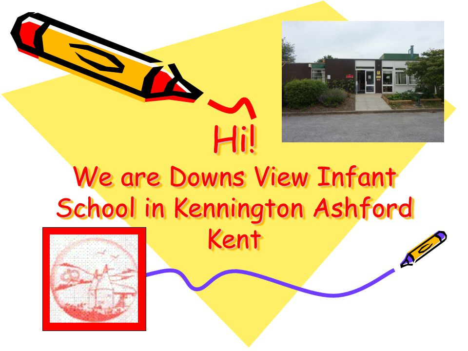 Hi! We are Downs View Infant School in Kennington Ashford Kent