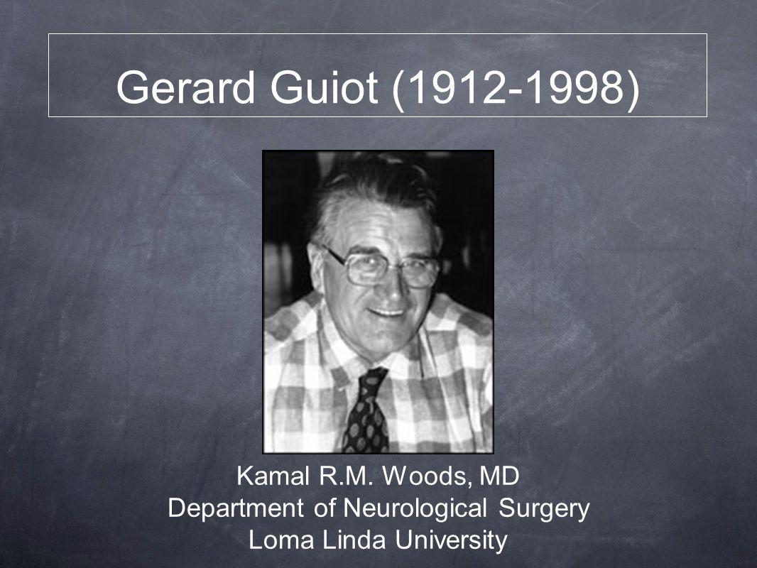 Gerard Guiot (1912-1998) Kamal R.M.