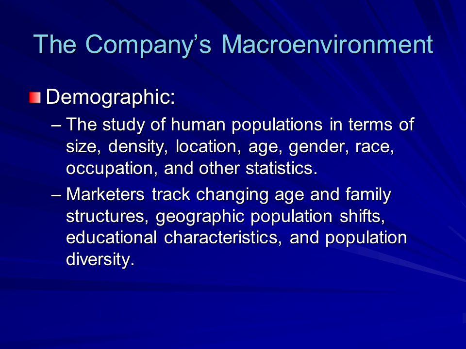 The Company's Macroenvironment The Seven U.S.